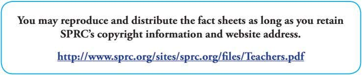 You may reproduce and distribute the fact sheets as long as you retain SPRC's copyright