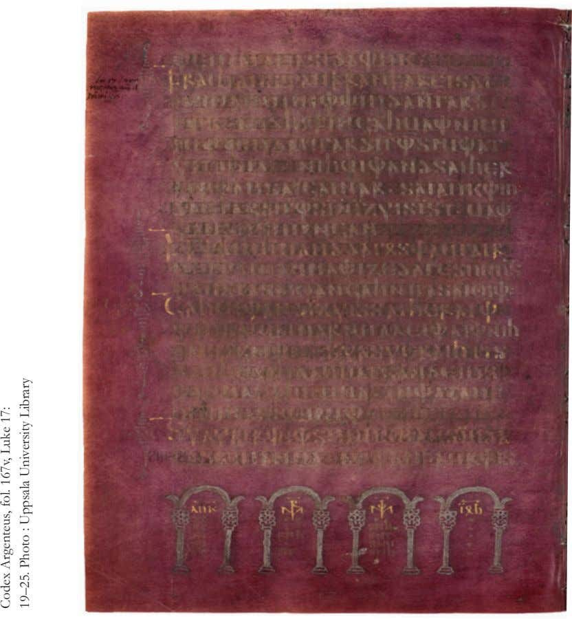 Codex Argenteus, fol. 167v, Luke 17: 19–25. Photo : Uppsala University Library