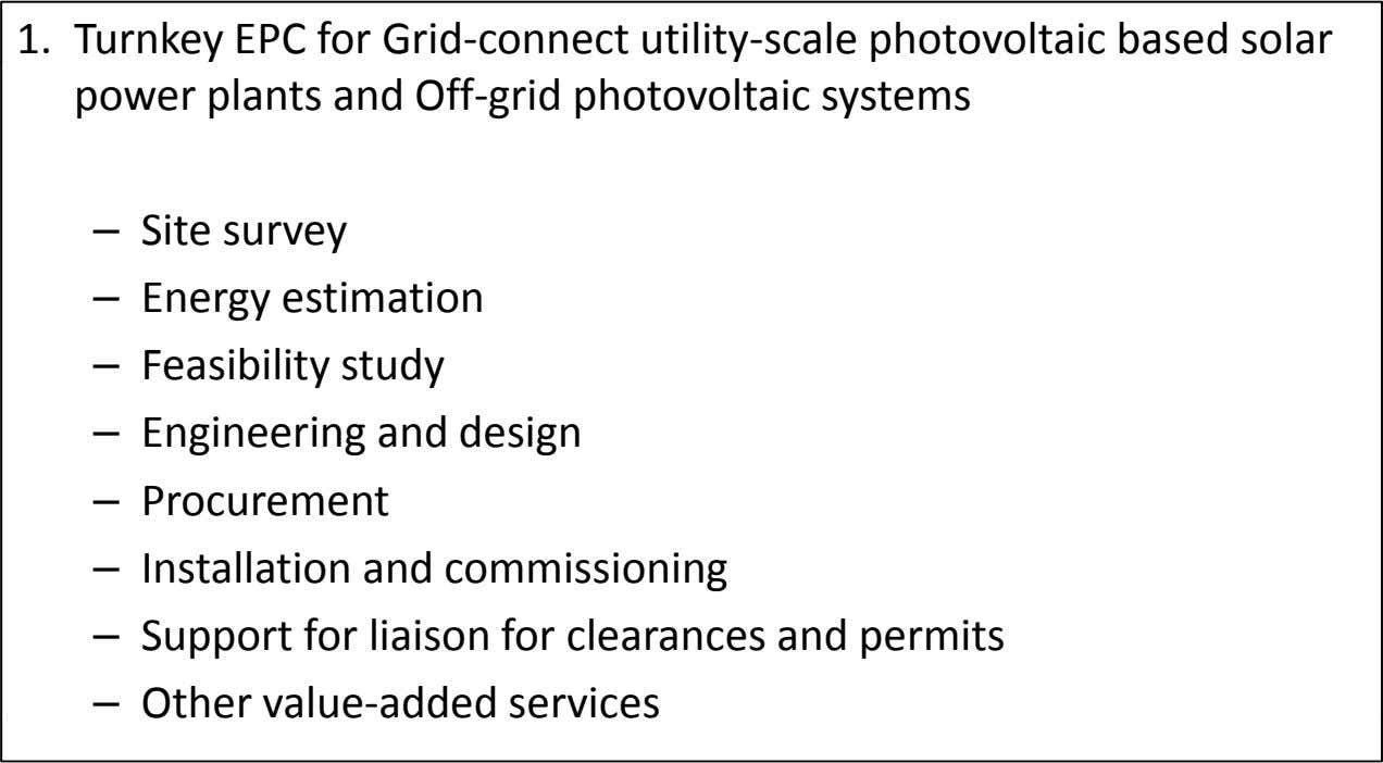 1. Turnkey EPC for Grid ‐connect utility ‐scale photovoltaic based solar power plants and Off