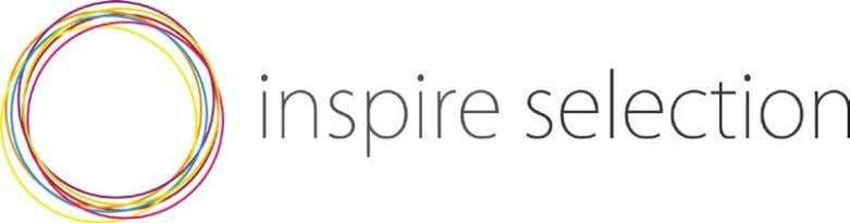 Tell us a bit about Inspire Selection and its success to date. I started my