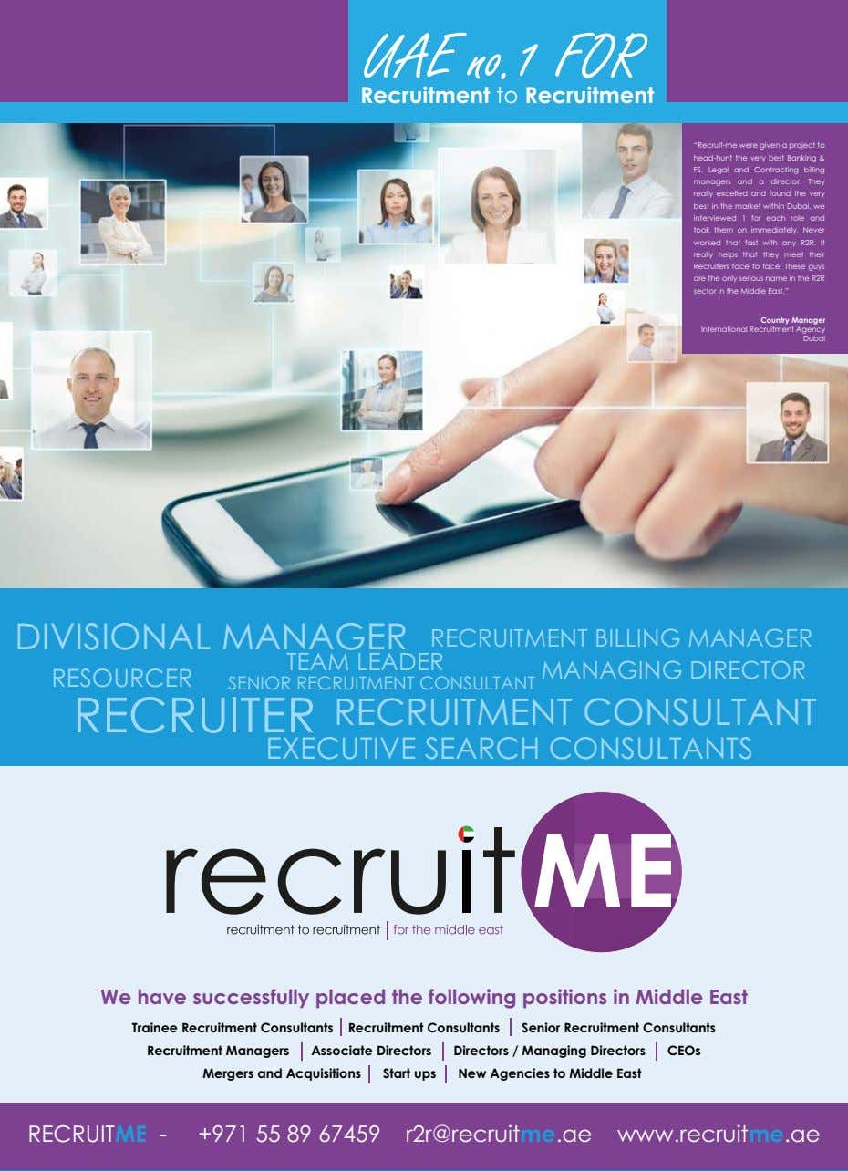 "UAE no.1 FOR Recruitment to Recruitment ""Recruit-me were given a project to head-hunt the very"