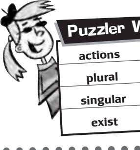 More than one Use the Puzzler Words to complete the puzzle. Puzzler Words actions verb plural