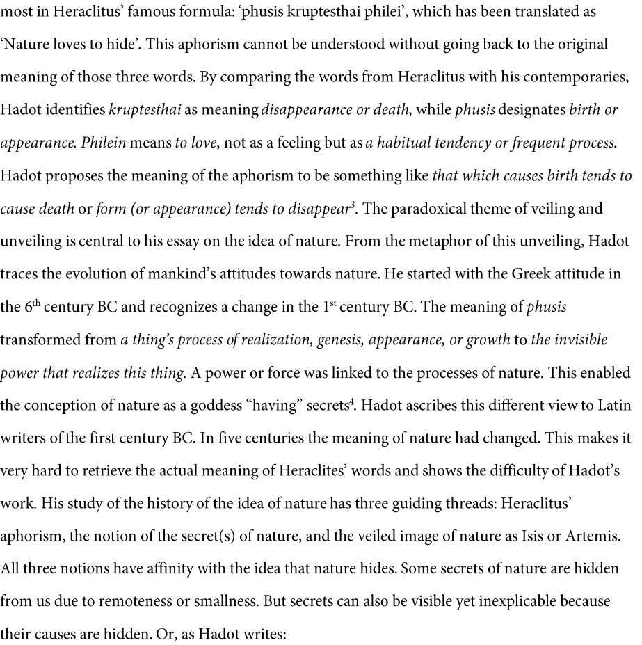 3 ibid 4 Alan Kim, http://ndpr.nd.edu/news/25288-the-veil-of-isis-an-essay-on-the-history-of-the-idea-of nature/ 5