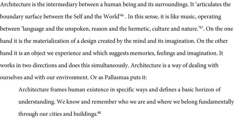 "4 architecture and nature 4 6 Juhani Pallasmaa, ""Lived Space. Embodied Experience and Sensory Thought,"" OASE"