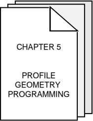 CHAPTER 5 PROFILE GEOMETRY PROGRAMMING