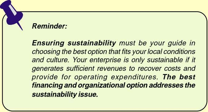 Reminder: Ensuring sustainability must be your guide in choosing the best option that fits your