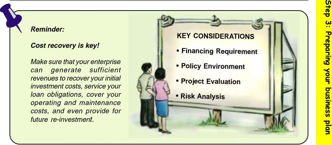 Reminder: KEY CONSIDERATIONS Cost recovery is key! • Financing Requirement Make sure that your enterprise