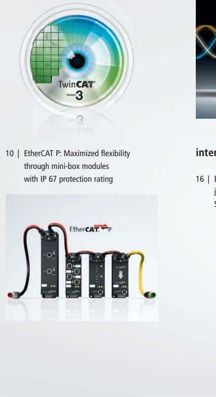 10 | EtherCAT P: Maximized flexibility through mini-box modules with IP 67 protection rating 16