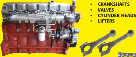 • CRANKSHAFTS • VALVES • CYLINDER HEADS • LIFTERS