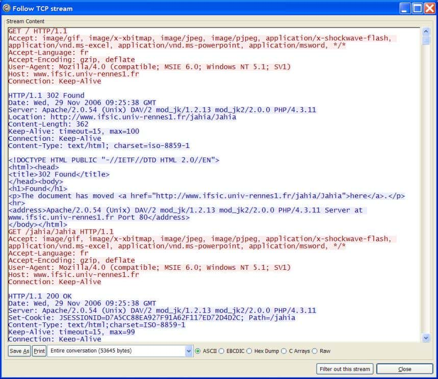 3.4. Wireshark Fig. 3.3 – l'option Follow TCP stream d' Ethereal 3.4 Wireshark Depuis mai 2006,