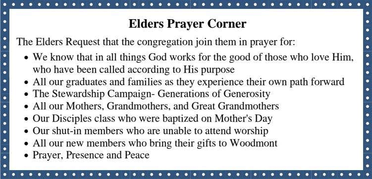 Elders Prayer Corner The Elders Request that the congregation join them in prayer for: 