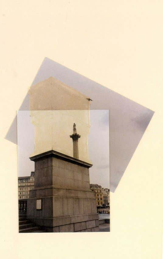 Rachel Whiteread Trafalgar Square Project 1998 [Fig.2] Photographic collage, acrylic, and pencil on museum board