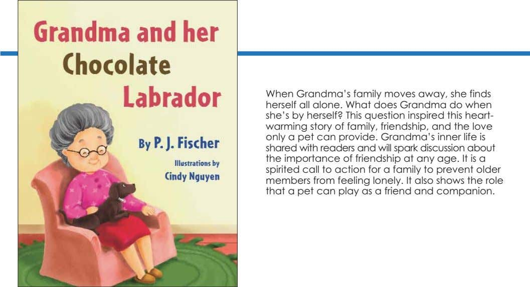 When Grandma's family moves away, she finds herself all alone. What does Grandma do when