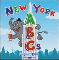 $8.99 (CAN $9.99) ISBN: 9780615561783 Long Stride Books New York ABCs Gus D'Angelo 30 Pages, 6