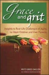 V14 Bundle Backlist Grace and Grit Insights to Real-Life Challenges of Aging for Adult Children