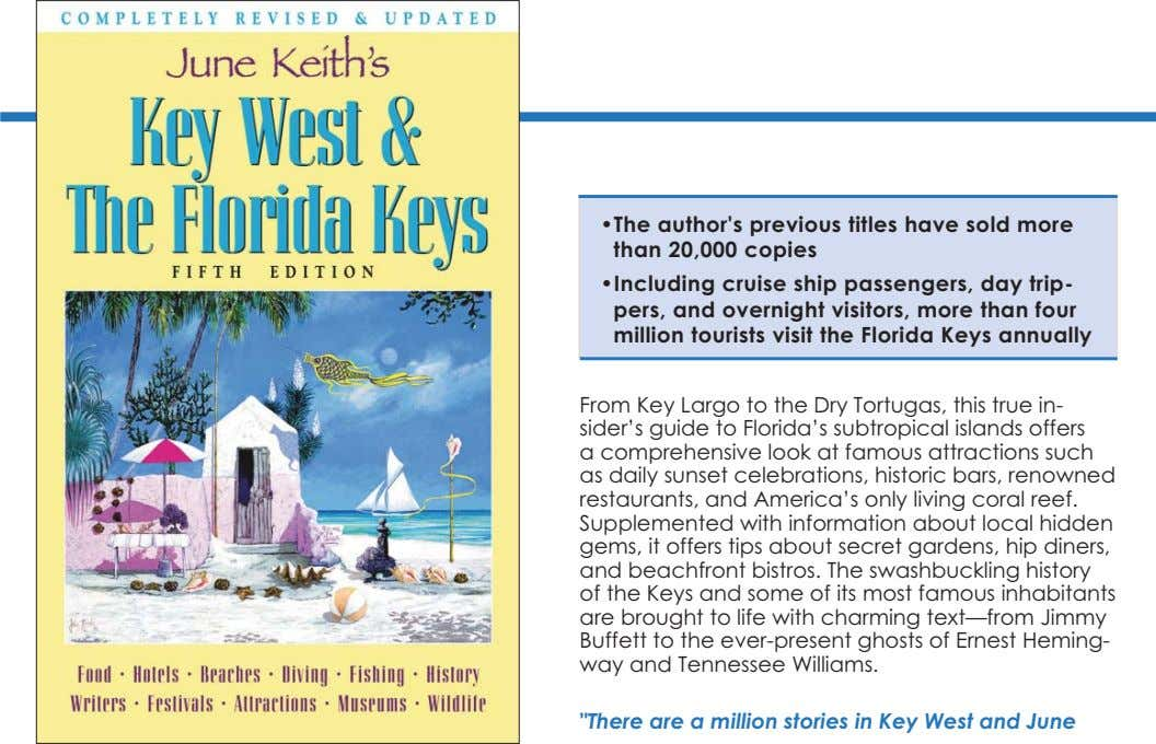 •The author's previous titles have sold more than 20,000 copies •Including cruise ship passengers, day