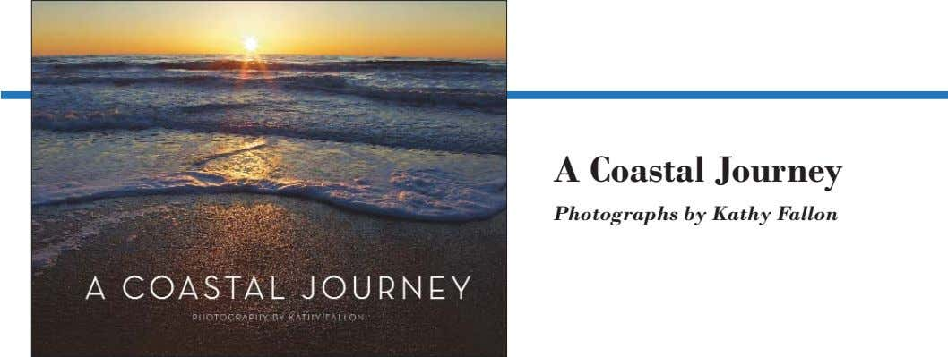 A Coastal Journey Photographs by Kathy Fallon