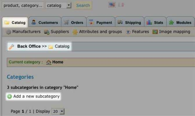 the same process. 1. Go to Back Office >> Catalog. 2. Click Add a new subcategory