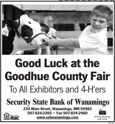 Good Luck at the Goodhue County Fair To All Exhibitors and 4-H'ers Security State Bank