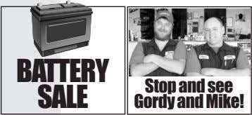 BATTERY SALE Stop and see Gordy and Mike!