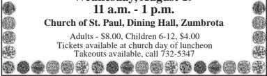 Church of St. Paul, Dining Hall, Zumbrota Adults - $8.00, Children 6-12, $4.00 Tickets available