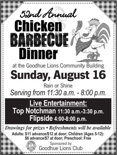 52nd Annuannuall Chicken Dinner at the Goodhue Lions Community Building Sunday, August 16 Rain or