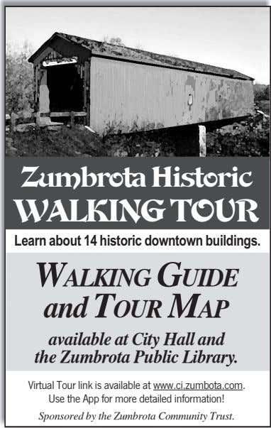 Zumbrota Historic WALKING TOUR Learn about 14 historic downtown buildings. WALKING GUIDE and TOUR MAP