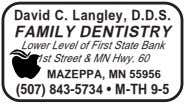 David C. Langley, D.D.S. FAMILY DENTISTRY Lower Level of First State Bank 1st Street &