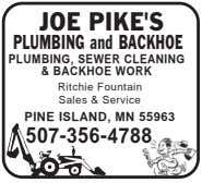 JOE PIKE'S PLUMBING and BACKHOE PLUMBING, SEWER CLEANING & BACKHOE WORK Ritchie Fountain Sales &