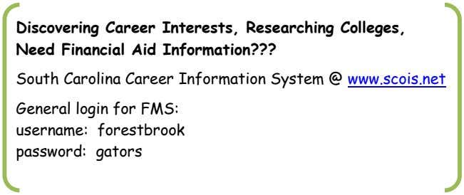 Discovering Career Interests, Researching Colleges, Need Financial Aid Information??? South Carolina Career Information