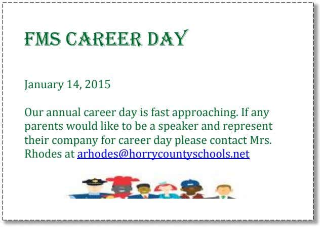 FMS Career Day January 14, 2015 Our annual career day is fast approaching. If any