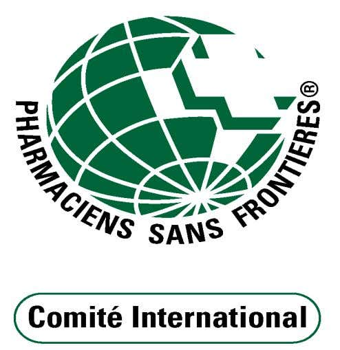 GESTION DES MEDICAMENTS Pharmaciens Sans Frontières Comité - International Unité Pharmaceutique Avril 2004 2