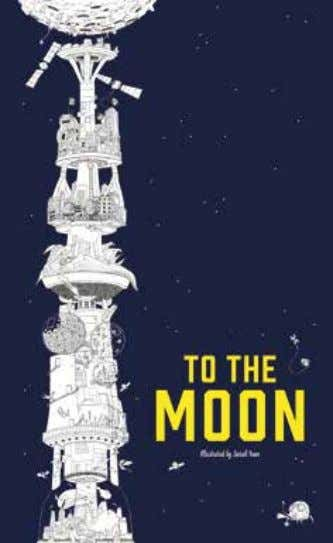 To the Moon The Tallest Coloring Book in the World Sarah Yoon Climb up to