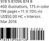 978 9 81096 874 8 400 illustrations, 175 in color 196 pages • 11 X