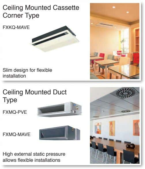 Ceiling Mounted Cassette Corner Type FXKQ-MAVE Slim design for flexible installation Ceiling Mounted Duct Type