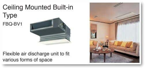 Ceiling Mounted Built-in Type FBQ-BV1 Flexible air discharge unit to fit various forms of space