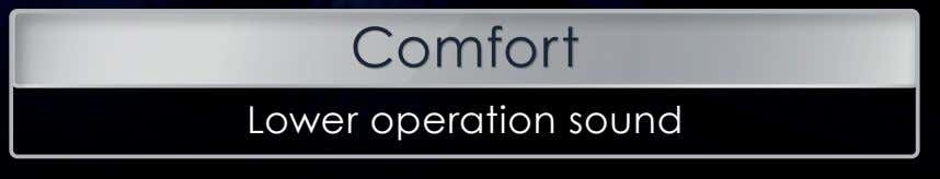 Comfort Lower operation sound