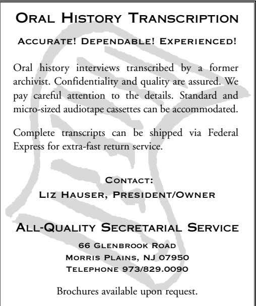 ORAL HISTORY TRANSCRIPTION Accurate! Dependable! Experienced! Oral history interviews transcribed by a former