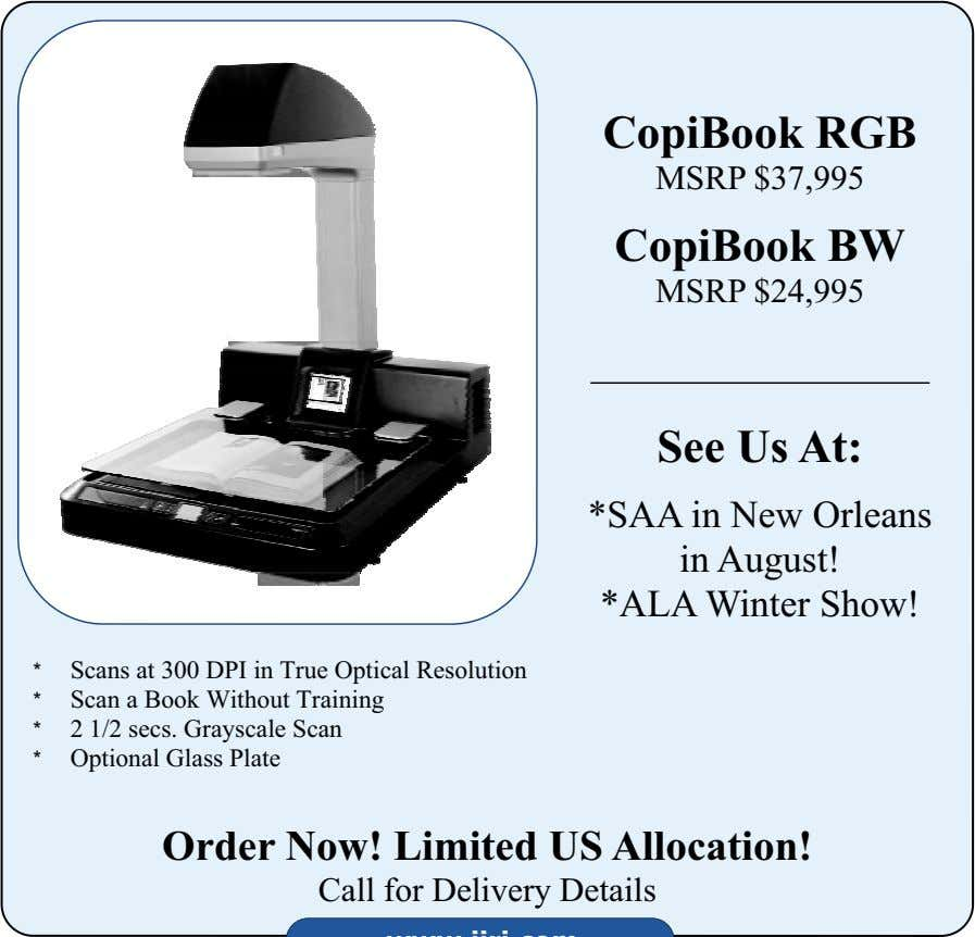 CopiBook RGB MSRP $37,995 CopiBook BW MSRP $24,995 See Us At: *SAA in New Orleans