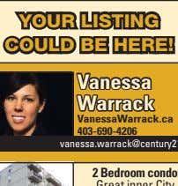 garage. $674,900 SOLD YOUR LISTING COULD BE HERE! Vanessa Warrack VanessaWarrack.ca 403-690-4206
