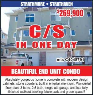 STRATHMORE • STRATHAVEN $ 269,900 C/S IN ONE DAY mls C4048791 BEAUTIFUL END UNIT CONDO