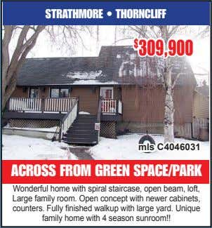 STRATHMORE • THORNCLIFF $ 309,900 mls C4046031 ACROSS FROM GREEN SPACE/PARK Wonderful home with spiral