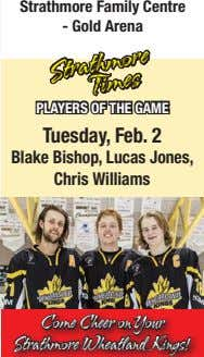 Strathmore Family Centre - Gold Arena PLAYERS OF THE GAME Strathmore Times Tuesday, Feb. 2