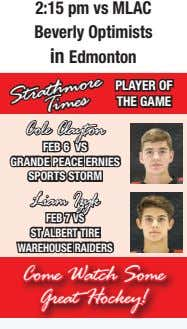 2:15 pm vs MLAC Beverly Optimists in Edmonton PLAYER OF THE GAME Strathmore Times Cole