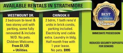 AVAILABLE RENTALS IN STRATHMORE 2 bedroom bi-level & two storey unit with parking, some fully
