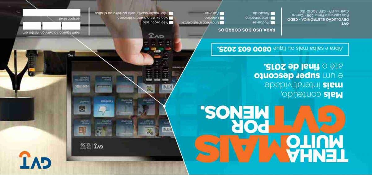78414469 103 25 Telefonia e Banda Larga 106 25 TV por Assinatura 142 Deficientes Auditivos e