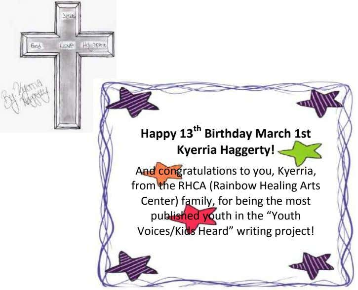 Happy 13 th Birthday March 1st Kyerria Haggerty! And congratulations to you, Kyerria, from the RHCA