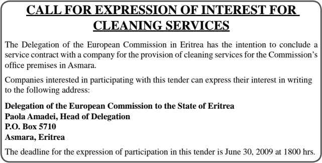CALL FOR EXPRESSION OF INTEREST FOR CLEANING SERVICES The Delegation of the European Commission in