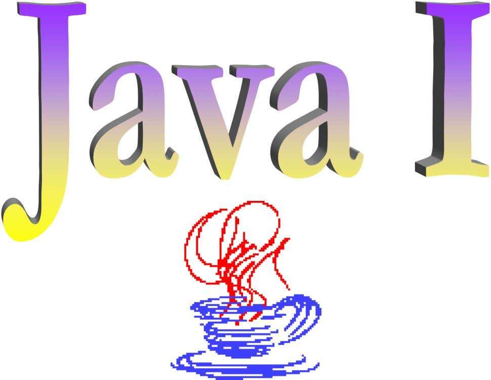 Java I-- Copyright © 2000 Tom Hunter