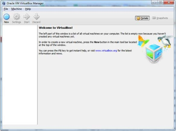 you created in step 5. 7. Start Oracle VM VirtualBox. Figure: VirtualBox Welcome Screen 8. Click